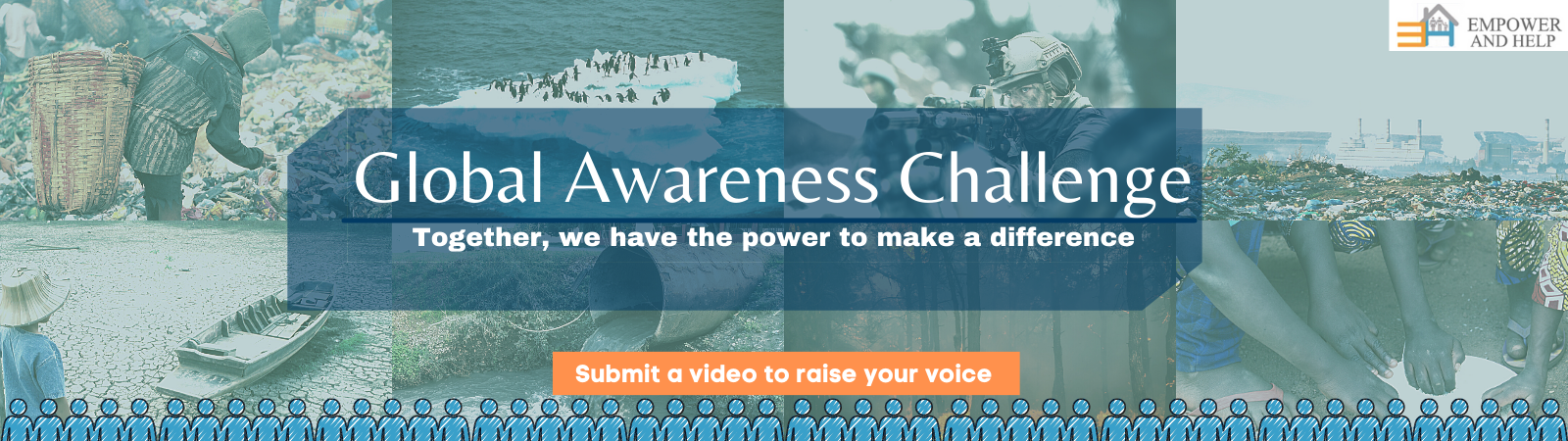 Empower And Help Global Awareness Challenge 2021